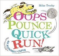 Oops, Pounce, Quick, Run! An Alphabet Caper_web